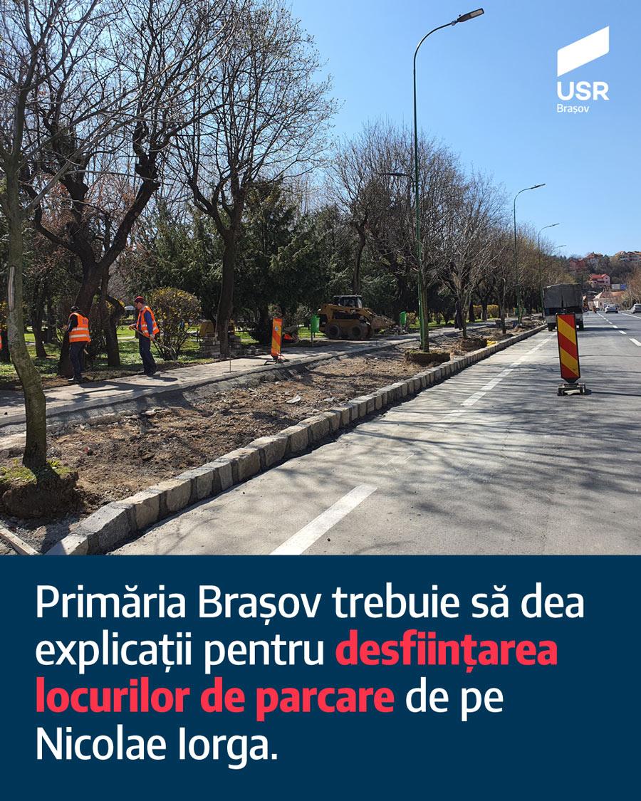 Primăria Brașov trebuie să dea explicații pentru desființarea locurilor de parcare de pe Nicolae Iorga.